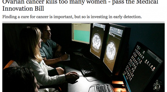 Ovarian Cancer kills too many women - pass the medical innovation bill